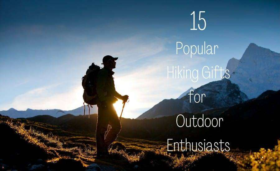 hiking gifts for outdoor enthusiasts