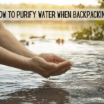 How To Purify Water When Backpacking